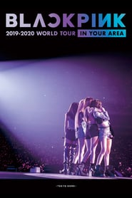 """BLACKPINK: 2019-2020 World Tour """"In Your Area"""" Tokyo Dome (2020)"""