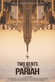 Two Cents From a Pariah (2021)